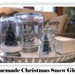 Homemade Christmas Snow Globes: 99 Days of Christmas!