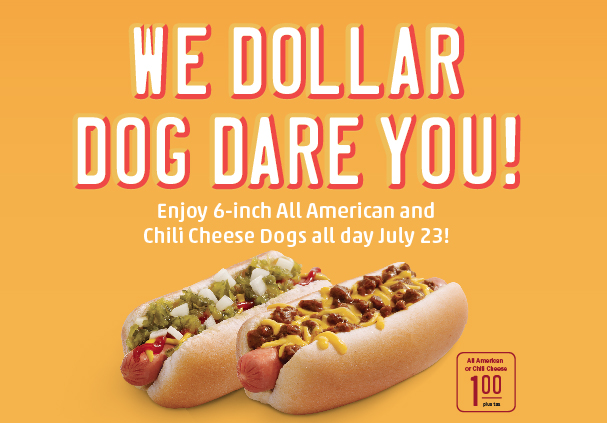 is celebrating National Hot Dog Day with $1 All American and Chili ...