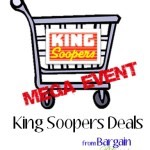 King Soopers Mega Event Coupon Match-ups Through 4/19: Over 40 Top Deals!