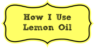 how-i-use-lemon-oil
