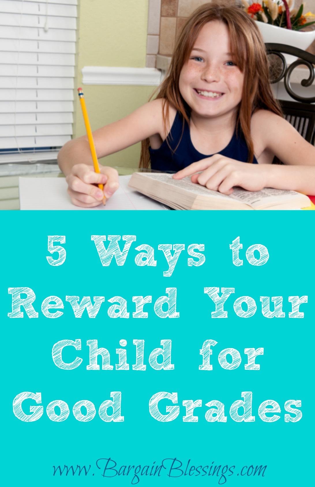 5 Ways To Reward Your Child For Good Grades
