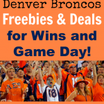 Denver Broncos Deals and Freebies on Game Day and For a Win!