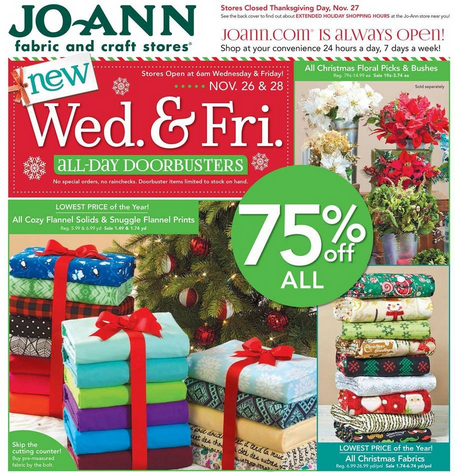 Ad Scan: The JOANN Stores Black Friday ad was posted on Friday, November 16, which is the same exact day as last year; Sale Start Date/Time: As usual, JOANN is closed on Thanksgiving, but their sale will start at 6 a.m. sharp on Friday. Stores will also open at 6 a.m. on Wednesday morning.4/5(1).