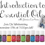 Introduction to Essential Oils Class Tonight (12/17): 7:00pm!