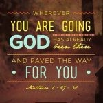 Faithful Friday: Wherever You Are Going