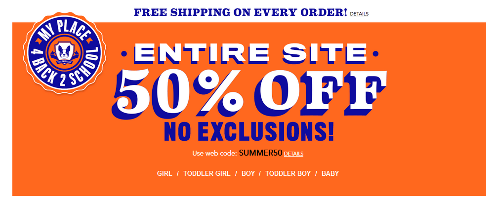 c471ada3b6 CP 50 off Through today, July 27th, The Children's Place has 50% off of  their entire website plus free shipping ...
